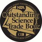 NSTA Outstanding Science Trade Book seal
